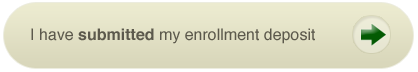 Paid my enrollment deposit